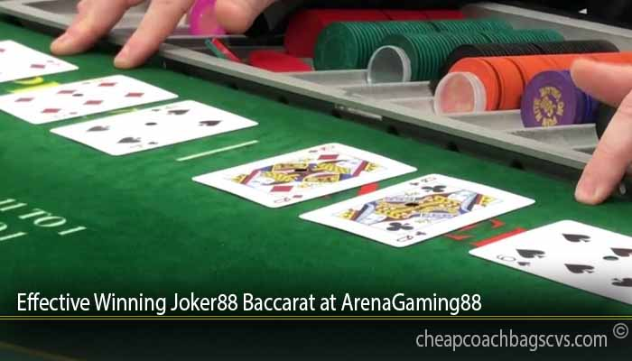 Effective Winning Joker88 Baccarat at ArenaGaming88